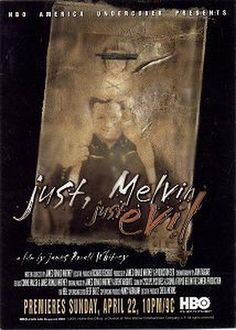 Just, Melvin: Just Evil (2000)