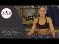 Pilates, Sculpt, Lengthen + Tone, Core, Powerhouse - YouTube