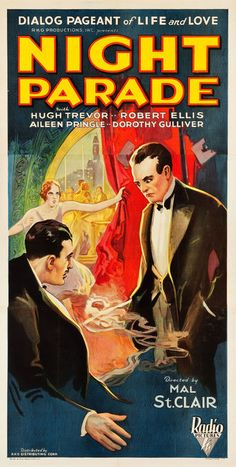 Night Parade (1929)Stars: Aileen Pringle, Hugh Trevor, Dorothy Gulliver, Robert Ellis, Ann Pennington ~  Director: Malcolm St. Clair