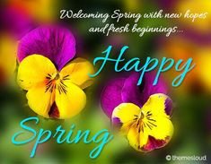 Wish happy spring to your lovely friends and everyone! Free online Say Happy Spring ecards on Spring Happy Spring, Hello Spring, Spring Time, New Month Greetings, Flower Quotes Love, Fresh Beginnings, Spring Quotes, Spring Images, Wedding Dresses With Flowers