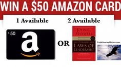 $50 Amazon Card #giveaway and #leadership #book #giveaway from #EagleSoaringHigher! http://www.eaglesoaringhigher.com/2016/01/01/giveaway-50-amazon-gift-card-and-21-irrefutable-laws-of-leadership/