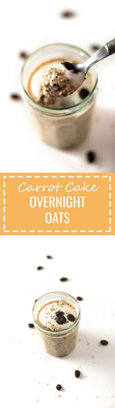 Delicious carrot cake overnight oats made with just 7 ingredients. They're ready in less than 10 minutes!