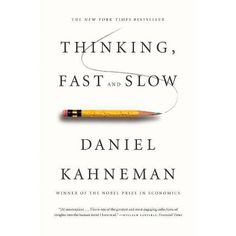 Telecharger [PDF] [EPUB] Thinking Fast and Slow by Kahneman Daniel 2013 Paperback Gratuit eBook France Daniel Kahneman, Stumbling On Happiness, Thinking Fast And Slow, The Better Angels, Michael Lewis, Cognitive Bias, Behavioral Economics, Corporate Strategy, Contemporary Classic