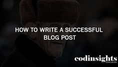 How to Write a Successful Blog Post You want to be a blogger!!! … so I tell you that you are going to a right way to present your ideas and creations through this successful blog post on a website. I will teachyou, 'How to write a successful blog post?'. At the beginning of a blogging busi…