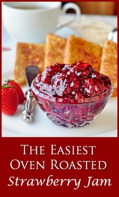 Roasted Strawberry Jam - the most intensely flavourful strawberry jam you will ever taste.