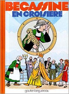 Bande Dessinée  - Bécassine en croisière, tome 21 - Emile-Joseph Porphyre Pinchon, Caumery - Livres