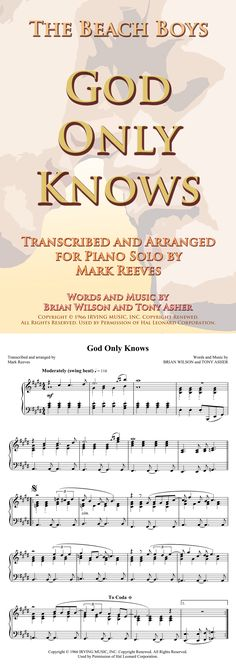 GOD ONLY KNOWS by The Beach Boys - transcribed and arranged for intermediate piano solo, ideal for wedding pianists. The score has been condensed into two pages to eliminate page turns. Digital Sheet Music, The Beach Boys, Pop Songs, Piano Sheet Music, Rock Music, The Creator, Album, God, Wedding