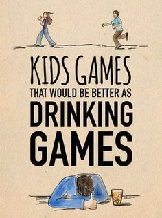 11 Kids Games That Would Be Better As Drinking Games. Wish I still drank Adult Party Games, Adult Games, Fun Games, Games For Kids, Group Games, Dice Games, Turn Down For What, Adult Fun, Best Part Of Me