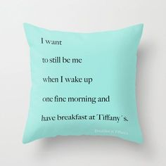 Velveteen Breakfast at Tiffanys Pillow - Quotes - Aqua Blue - Housewares - Home Decor - Typography - Teen Room Decor