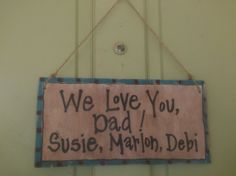 Made to Order Father's Day Wood Sign by GranmaSweeTreasures, $18.00