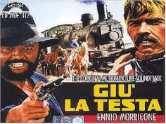 Original Motion Picture Soundtrack (CD Release) for the Spaghetti Western film Giu La Testa The music was composed by Ennio Morricone. Giu La Testa Soundtrack by Ennio Morricone - CD Release Western Film, Western Movies, Sergio Leone, Soundtrack Music, Music Covers, Clint Eastwood, Classic Films, My Childhood, Westerns