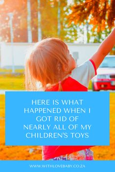 I Got Rid Of Almost All of My Kids' Toys - Here is What Went Down. I feel lighter, our home has less 'stuff' and our girls are more engaged with their toys. Kids Toys, Children's Toys, Baby Blog, First Time Moms, My Children, Rid, Shit Happens, Language Development, Parenting