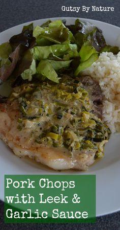Pork Chops with Leek Sauce - Gutsy By Nature  #21dsd #porkchops