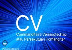 CV (Commanditaire Vennootschap) atau Persekutuan Komanditer Perusahaan Komanditer atau yang biasa disingkat menjadi CV merupakan perusahaan persekutuan yang didirikan berbadasarkan saling percaya. Jadi CV merupakan salah satu bentuk usaha yang dipilih para pengusaha yang ingin punya kegiatan usaha namun modal minim. Dibawah ini Anda dapat menemukanCara mendirikan CV Commanditaire Vennootschap.  Dalam CV, terdapat beberapa sekutu yang secara