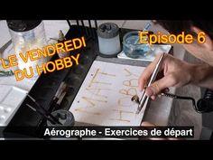 Le Vendredi Du Hobby - Episode 6 - Exercices de depart - YouTube