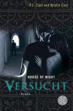 Versucht: House of Night 6 (Hochkaräter)
