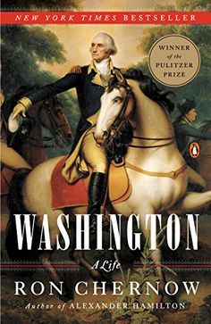 From Pulitzer-prize winner Ron Chernow, a landmark biography of George Washington. In Washington: A Life celebrated biographer Ron Chernow provides a richly nuanced portrait of the father of our nation. With a breadth and depth matched by no othe. Alexander Hamilton, The New Yorker, George Washington, Reading Lists, Book Lists, Reading Time, Brave, Good Books, Books To Read