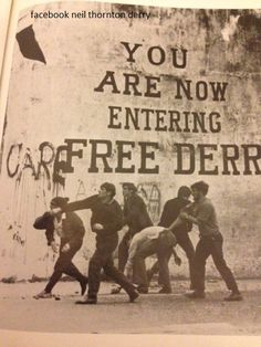 Free Derry wall Bogside Northern Ireland Troubles, Erin Go Braugh, Irish Republican Army, Easter Rising, Fighting Irish, Names With Meaning, British Army, Belfast, Street Art