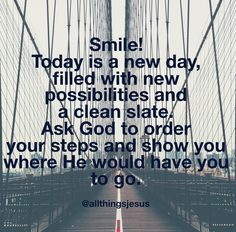 A new day with new possibilities in Christ Jesus