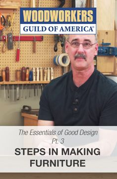 Essentials of Good Design: Part 3 - Steps in Making Furniture  #WWGOA