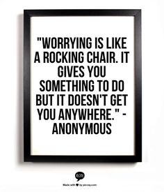 When you find yourself worrying, recognize that it won't change your circumstances and channel that energy into a healthful activity instead.