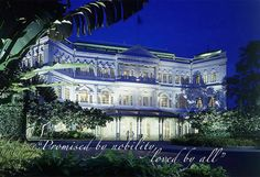 Raffles Hotel, Singapore - Used to go to Balls here as a teenager!