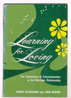 Learning for loving: the importance of communication in the marriage relationship Visit ivanhoe.ecrater.com. the ebay alternative for great deals in books & sheet music.  Shop Ecrater. Lowest Prices on books!