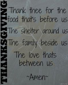 thanksgiving thanksgiving sayings Free idea Thanksgiving Dinner Prayer, Thanksgiving Prayers For Family, Thanksgiving Pictures, Thanksgiving Blessings, Prayer For Family, Thanksgiving Quotes, Happy Thanksgiving, Thanksgiving Appetizers, Thanksgiving Outfit