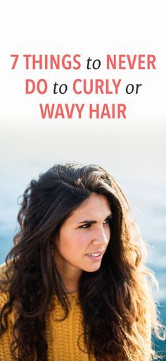 These are the 7 things you should never do to your curly or wavy hair. hair hacks 7 Things You Shouldn't Do To Curly Hair, Less You Want To Fight Frizz Wavy Hair Tips, Wavy Hair Care, Hair Care Oil, Hair Dos, Curly Hair Styles, Natural Hair Styles, Natural Wavy Hair, Frizzy Wavy Hair, Wavy Curly Hair Cuts