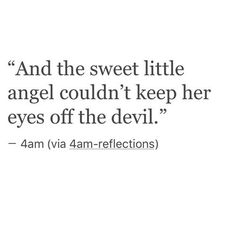 quote, love, and angel image Devil Quotes, Dark Quotes, Poem Quotes, Short Quotes, Cute Quotes, Words Quotes, Bad Boy Quotes, Sayings, Favorite Quotes