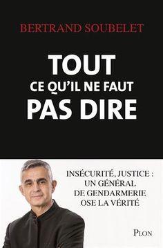 Tout ce qu'il ne faut pas dire de Bertrand SOUBELET https://www.amazon.fr/dp/2259249094/ref=cm_sw_r_pi_dp_1wlgxb6FXJY9T