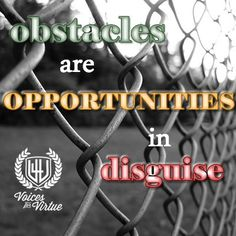 Don't let perceived limitations hold you back. Remember that 'Obstacles are often just opportunities in disguise.'