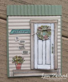 Learn to make this adorable cabin door card for your friends! (Song of My Heart Stampers) Fancy Fold Cards, Folded Cards, Paper Cards, Diy Cards, Housewarming Card, Cabin Doors, New Home Cards, Happy New Home, Window Cards
