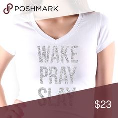 Slogan Tee Shirt Wake Pray Slay Wake Pray Slay in silver Glitter lettering (ALSO AVAILABLE IN PLUS SIZE) Tops Tees - Short Sleeve