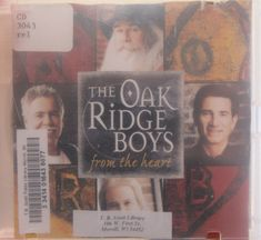 Music Artists: Oak Ridge Boys Album: From the Heart