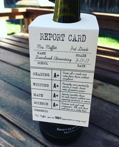 The perfect tag for your teacher appreciation gift! This listing is for a high resolution pdf file containing 2 Report Card Teacher Appreciation wine hanger. Please note that NO physical item will be mailed. Materials Needed to Make Valentines: -Wine bottle or any bottle of your