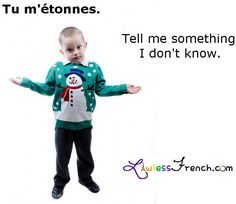 "Tu m'étonnes - ""Tell me something I don't know""    https://www.lawlessfrench.com/expressions/tu-metonnes/  #frenchexpression #learnfrench #fle #french"