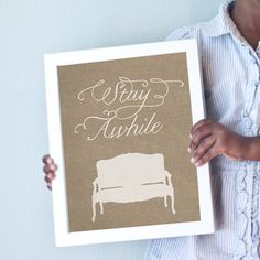 Stay Awhile art print.  Rustic burlap look with french settee.  Perfect for a foyer or living room.