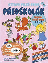 Kniha Ottova velká kniha Předškolák - Marie Tetourová, Edita Plicková | Dobré Knihy.cz Mario