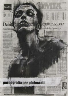 'pornografia per plutocrati' by Guy Denning - conte and chalk on newsprint, 30 x 40 cm, 2012 Abstract Painters, Abstract Drawings, Art Drawings, Charcoal Portraits, Political Art, Political Opinion, A Level Art, Life Drawing, Art Sketchbook
