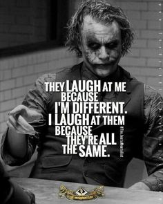 Joker <<we don't own the pics>> #quote #quotes #quoteoftheday #theme #justquotes #randomquotes #quotesdaily #quotestoliveby #quotestags #quotestagram #quotesandsayings #random #allquotes #quotesforyou #like4like #likeforfollow #likeandfollow #awesome #awesomeness #awesomequotes #wordstoliveby #wordsofwisdom #feelingquotes #wonderful #speechless #encouragement #inspiration #inspirationalquote #passion #randomquotes #motivational by evillesske