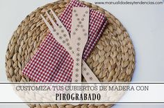 Pirograbado: customizar cubiertos de madera www.manualidadesytendencias.com…