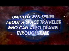 """""""Untitled Web Series..."""" (FKA Inspector Spacetime) OFFICIAL THEATRICAL TRAILER (new audio mix)"""