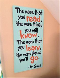 dr suess quote- the more that you read- turquoise orange black- custom colors an. - dr suess quote- the more that you read- turquoise orange black- custom colors and sizes available- - Dr Suess Quotes, Le Living, Book Nooks, Reading Nooks, Reading Corner Kids, Classroom Reading Nook, Kids Art Corner, Toy Rooms, Kid Spaces