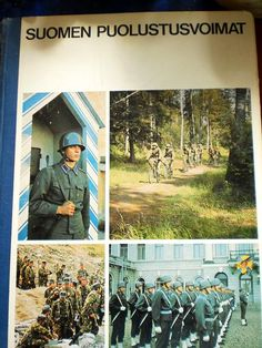 Finland and War: Images in Finnish Defence Forces   Minnalainens obscure World   Västerbotten Courier - blog