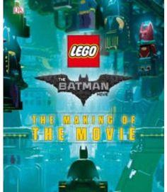 Lego Batman Movie : The Making of the Movie (Hardcover) (Tracey Miller-Zarneke)