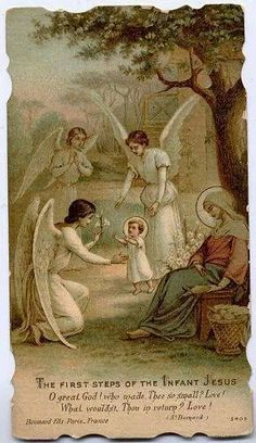 The first steps of the Infant Jesus. What a great thing to meditate upon! How Mary must have took care of his scrapes and bruises when he fell. Catholic Art, Catholic Saints, Religious Art, Religious Pictures, Jesus Pictures, Blessed Mother Mary, Blessed Virgin Mary, Vintage Holy Cards, Mary And Jesus