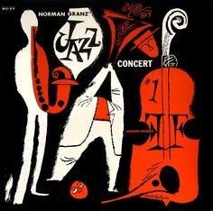 Norman Granz' Jazz Concert No. 1 Jazz at First Sight: The Art of David Stone Martin Album Design, Conception Album, David Stone, Jazz Poster, Jazz Art, Music Album Covers, Art Graphique, Modern Graphic Design, Pop Art