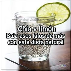Dietas y nutrición, remedios caseros para adelgazar, , receta para adelgazar, receta para bajar peso, chia, limón