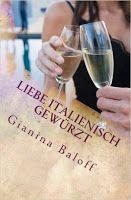 BeatesLovelyBooks : [Rezension] Gianina Baloff - Liebe italienisch gew...